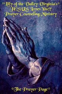 The Prayer Page! Fervent Prayer! *The effectual fervent prayer of a righteous man availeth much.* James 5:16