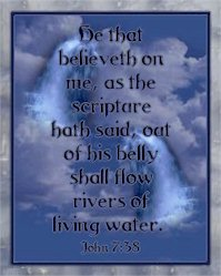 Living Waters from The Holy Ghost!